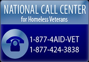 National Call Center for Homeless Veterans 1-877-424-3838